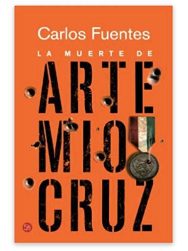 La muerte de Artemio Cruz (Spanish Edition) by Carlos Fuentes