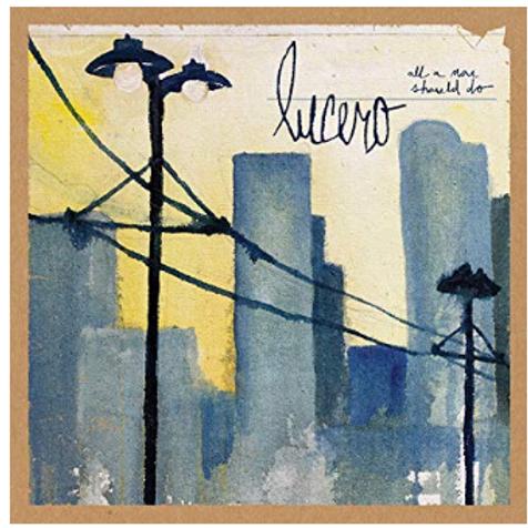 Lucero / All a Man Should Do (Vinyl)