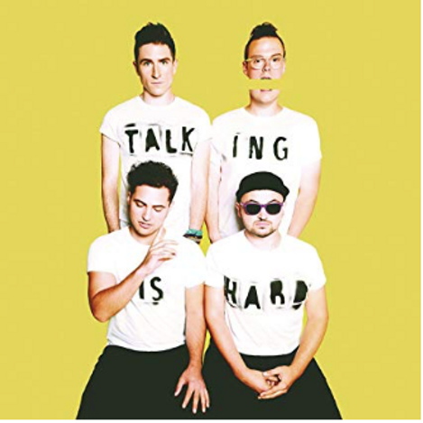 Walk The Moon / Talking is hard