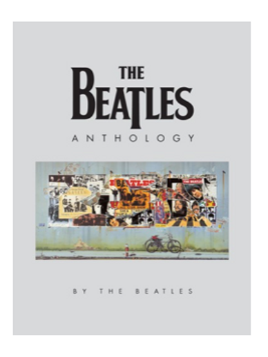The Beatles Anthology by The Beatles (Hardcover)
