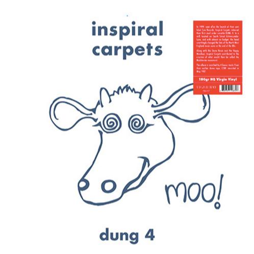 Inspiral Carpets / Dung 4
