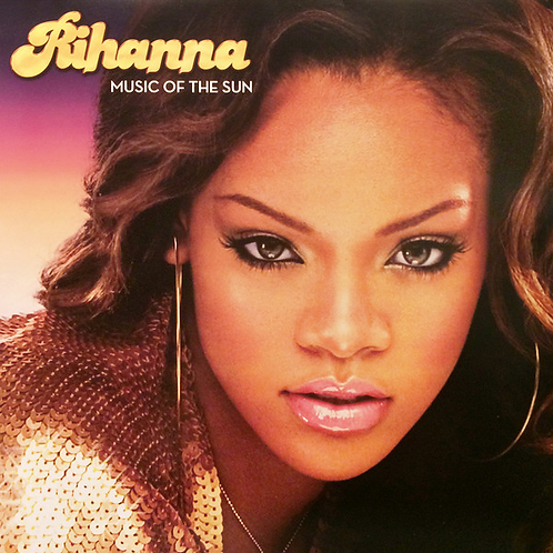 Rihanna / Music of the Sun