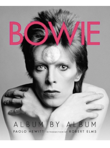 Bowie: Album by Album (Trade Paperback, Illustrated)
