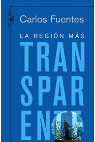 La region mas Transparente / Carlos Fuentes