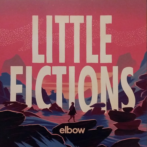 Elbow  / Little Fictions