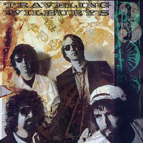 Traveling Wilburys / Vol 3.