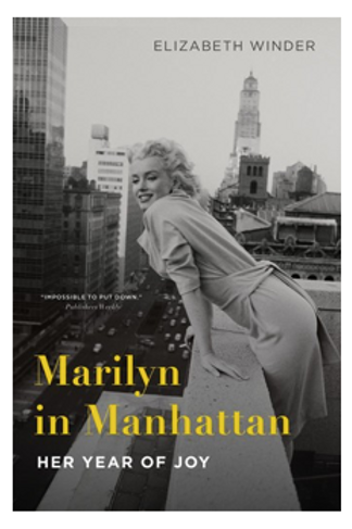 Marilyn in Manhattan: Her Year of Joy (Trade Paperback)