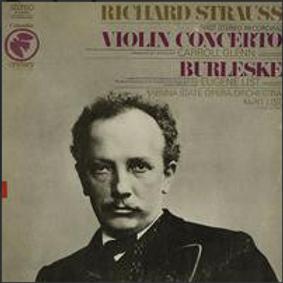 Richard Strauss, Carroll Glenn, Eugene List, Vienna State Opera Orchestra*, Kurt