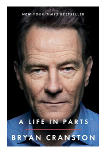 Bryan Cranston / A Life in Parts (Hardcover)
