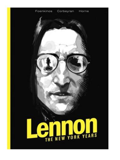 Lennon: The New York Years (Hardcover, Graphic Novel)