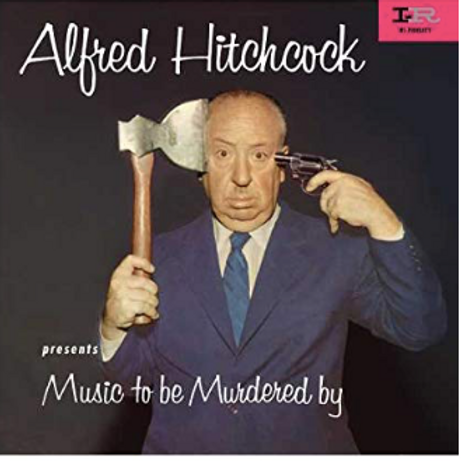 Alfred Hitchcock / Music to be Murdered by.