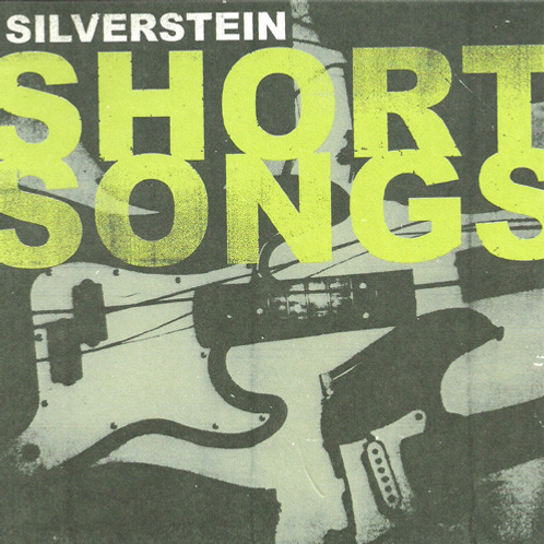 Silverstein / Short Songs