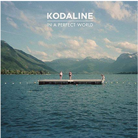 Kodaline / In a Perfect World