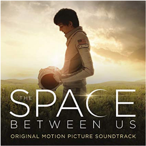 The Space between Us / Motion Picture Soundtrack