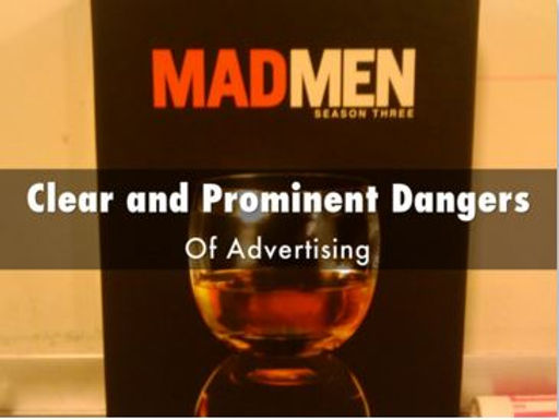 CLEAR & PROMINENT DANGERS OF ADVERTISING