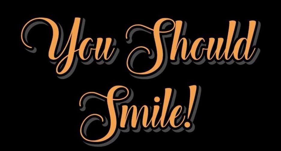 You Should Smile (short)