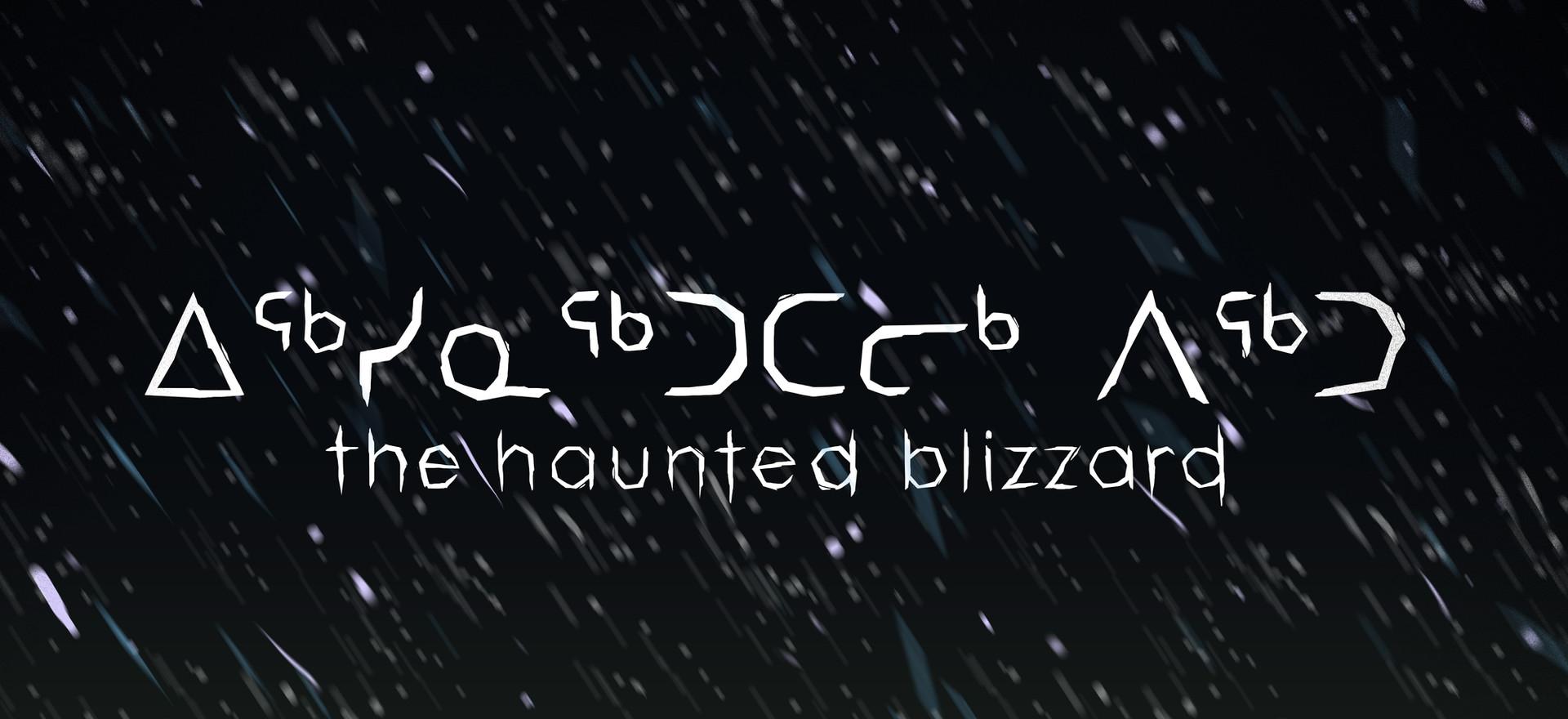Haunted Blizzard (short)
