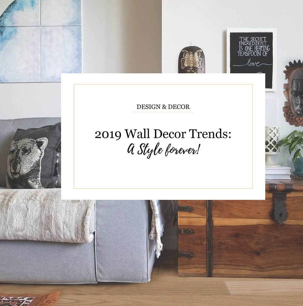 2019 Wall Decor Trends