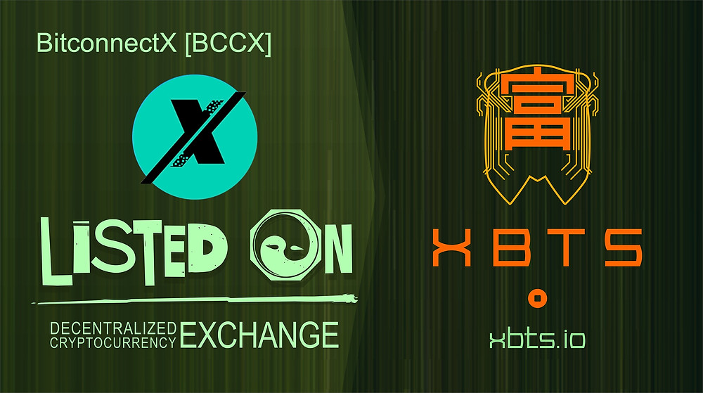 BitconnectX is live on XBTS DEX Exchange!   Trading pairs: BCCX / BTS, BCCX / BTC, BCCX / ETH, BCCX / CNY and other pairs are available!