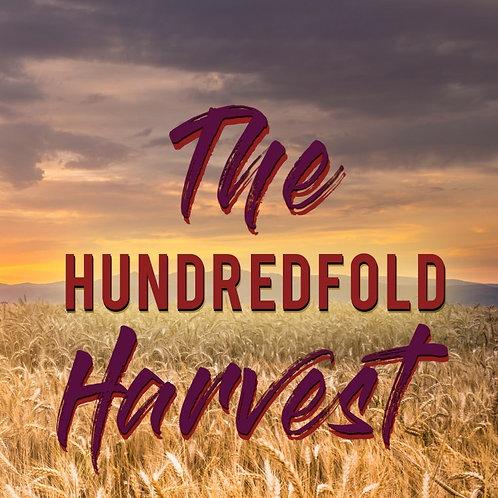 The Hundredfold Harvest (E-Copy)