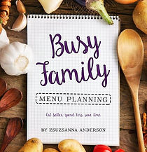 Busy Family Menu Planning