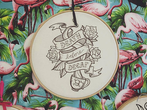 "Death Before Decaf 9"" embroidered wall art"