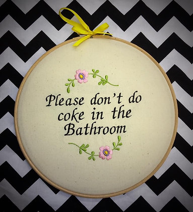 "Please don't do Coke 8"" embroidered wall art"