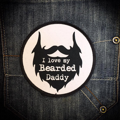 I love my Bearded Daddy Printed Patch
