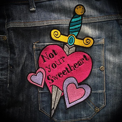 Not Your Sweetheart Dagger Back Patch