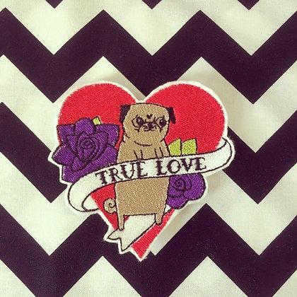 True Love Pug Patch