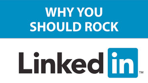 20 Reasons to Rock LinkedIn, How It Can Help Your Job Search or Your Business - Part 2
