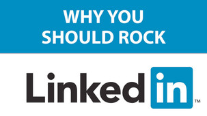 20 Reasons to Rock LinkedIn, How It Can Help Your Job Search or Your Business - Part 4