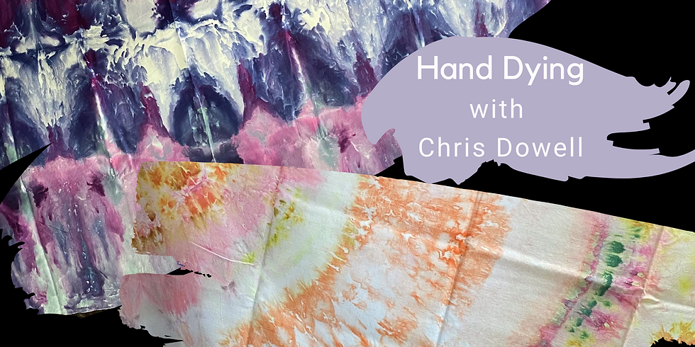 'Hand Dying' with Chris Dowell