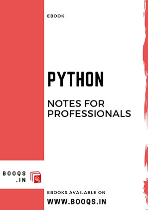 PYTHON Notes for Professionals - Ebook by BOOQS.IN