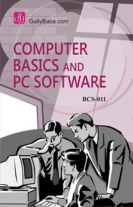 BCS-11 Computer Basics and PC Software | Gullybaba IGNOU Helpbook | BooQs.in