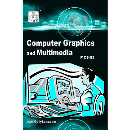 MCS-53 - Computer Graphics & Multimedia | IGNOU HelpBook | GPH |BooQs.in