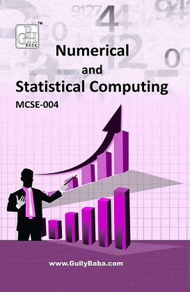 MCSE-4 - Numerical & Statistical Computing | IGNOU HelpBook | GPH |BooQs.in