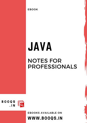 JAVA Notes for Professionals - ebook by BOOQS.IN