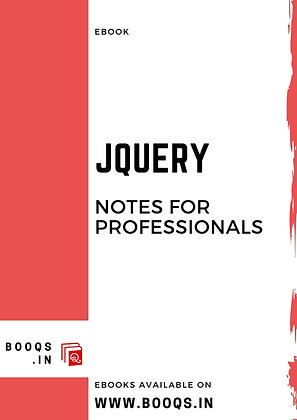 JQUERY Notes for Professionals - ebook by BOOQS.IN