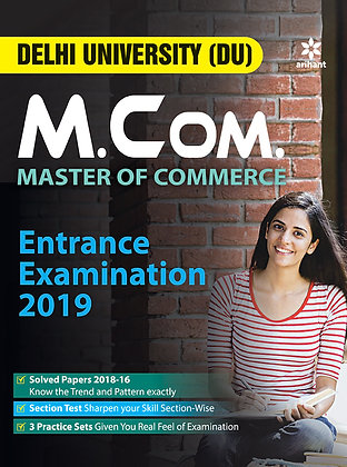 DU M.Com. Entrance Examination 2019 Preparation Guide