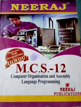 MCS-12 Computer Organisation & Assembly Language Prog. - Solved Papers - Neeraj