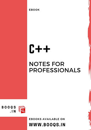 C++ Notes for Professionals - ebook by BOOQS.IN