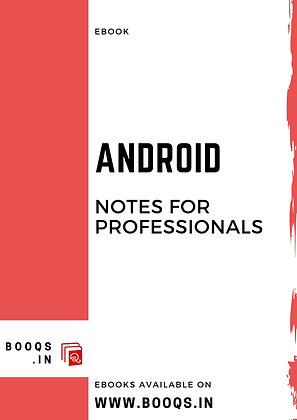ANDROID Notes for Professionals - ebook by BOOQS.IN