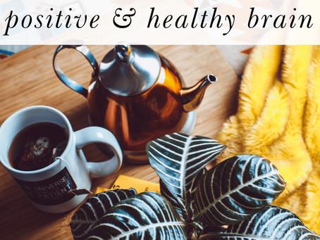 8 Ways to Maintain a Positive & Healthy Brain