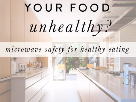 Is Microwaving Your Food Unhealthy?
