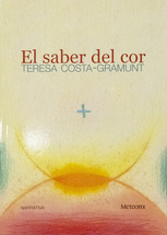 "Teresa Costa - Adelaida Murillo ""El saber del cor"""
