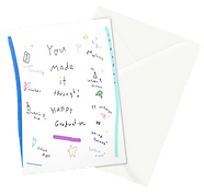 You Made it through happy graduation cute andf funny greeting card by Ashley Rice