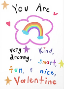 You are very dreamy fun smart kind and nice valentine cute valentines day card with rainbow and bubble letters and stars and hearts by Ashley Rice