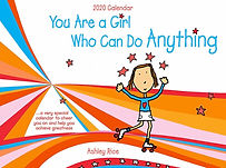 You Are a Girl Who Can Do Anything 2020 wall calendar by Ashley Rice