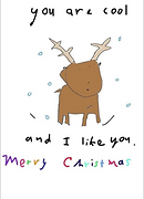 drawing of a cute reindeer that says you're cool and I like you merry christmas on a greeting card by Ashley Rice